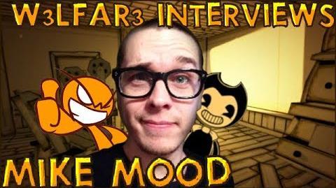 W3LFAR3 Interviews MIKE MOOD (Bendy and the Ink Machine Developer)