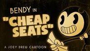 Bendy Cartoon - Cheap Seats