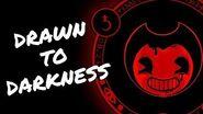Bendy and the Ink Machine Drawn to Darkness Dark Deception Version