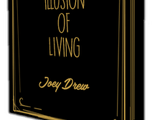 The Illusion of Living