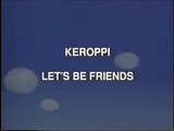 Let's Be Friends (Keroppi and Friends)