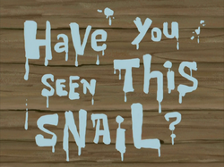 Have You Seen This Snail title card.png