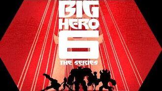 Theme_Song_-_Big_Hero_6_The_Series_-_Disney_XD