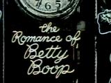 The Romance of Betty Boop
