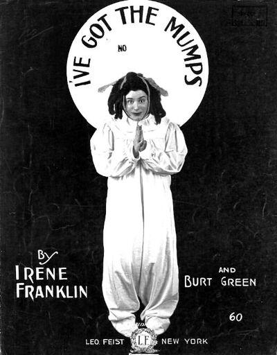 Irene Franklin I've Got the Mumps.jpg
