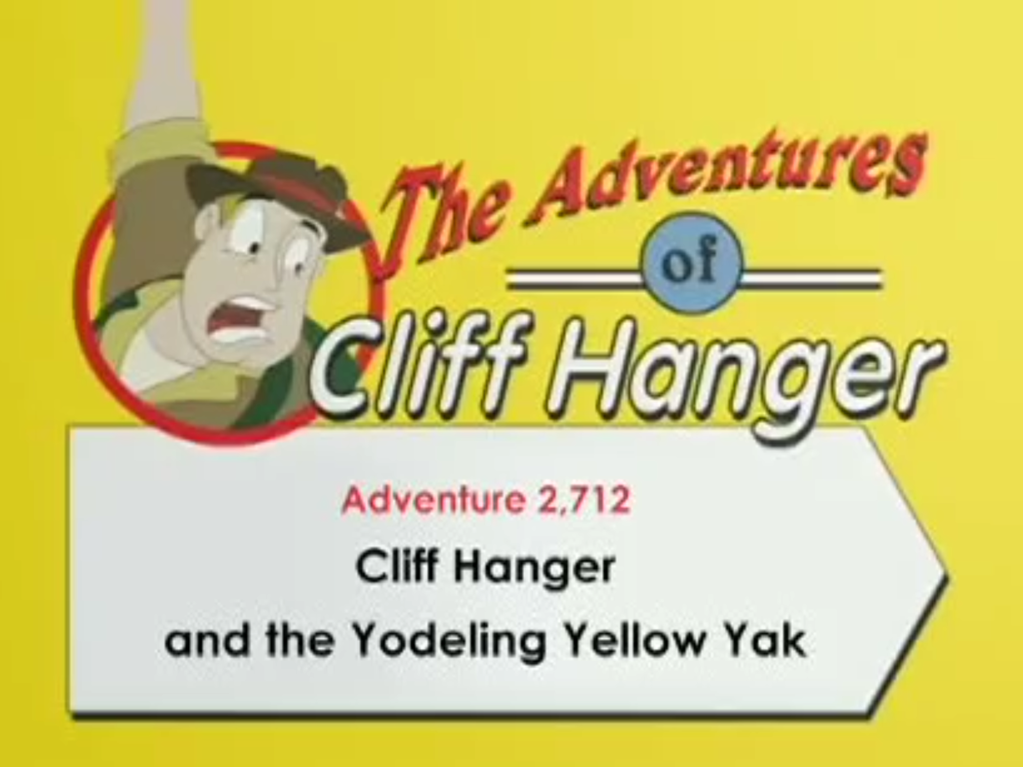 Cliff Hanger and the Yodeling Yellow Yak