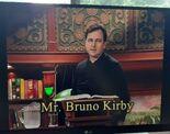 Mr. Bruno Kirby 2