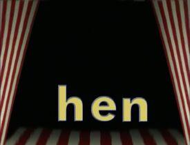 Stage Word Morph hen, when, w.jpg