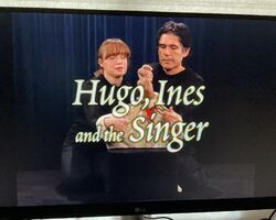 Hugo, Ines and the Singer Title Card.jpg