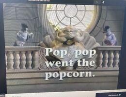 Pop, pop went the popcorn.jpg