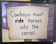 The Lone Rearranger Rewrites Again Cowboys Must Ride Horses Into the Corral 2