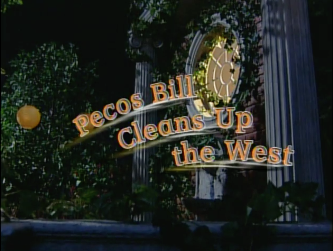 Episode 01: Pecos Bill Cleans Up the West