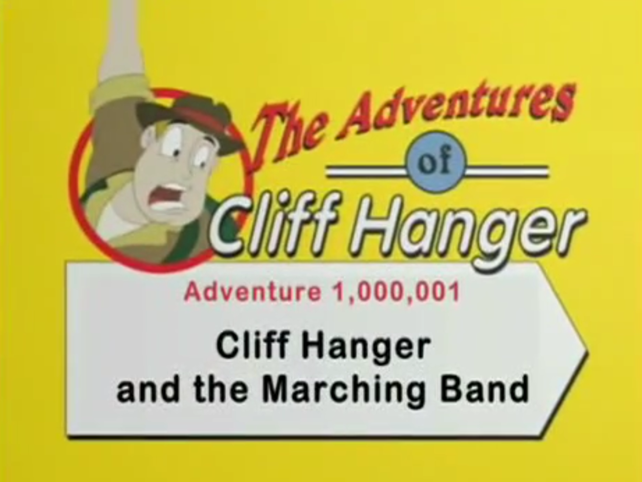 Cliff Hanger and the Marching Band