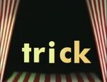 Stage Word Morph trick, tick, chick