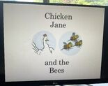 Chicken Jane and the Bees Title Card