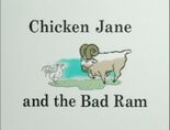 Chicken Jane and the Bad Ram Title Card