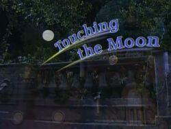 Touching the Moon Title Card.jpg