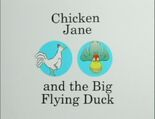 Chicken Jane and the Big Flying Duck Title Card