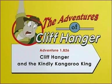 Cliff Hanger and the Kindly Kangaroo King