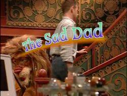 The Sad Dad Title Card.jpg