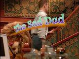 Episode 31: The Sad Dad
