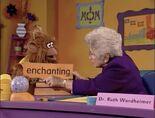 Dr. Ruth Wordheimer Enchanting