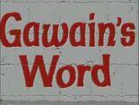 Gawain's Word Ending Title