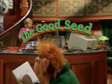 Episode 33: The Good Seed