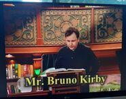 Mr. Bruno Kirby 3