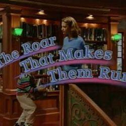Episode 26: The Roar That Makes Them Run