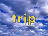 Sky Word Morph trip, rip, zip