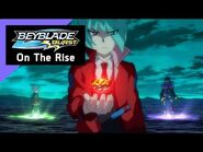 BEYBLADE BURST - On The Rise Series- Episode 4 - The Risen 3! Elite Bladers Unite!