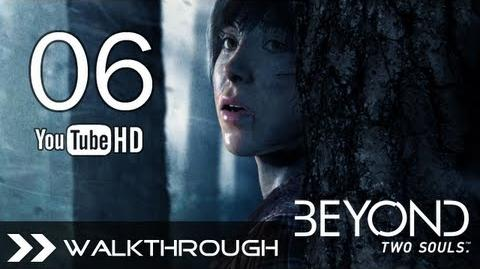 Beyond Two Souls Walkthrough - Chapter 11 First Night