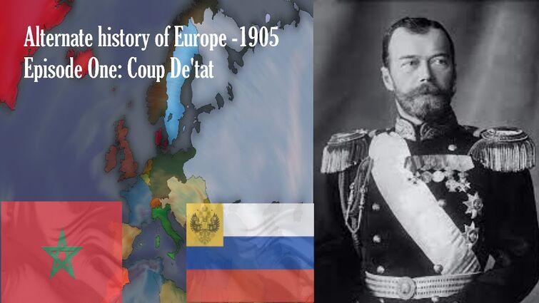 """Coup D'etat"" | Alternate History of Europe| Episode One"
