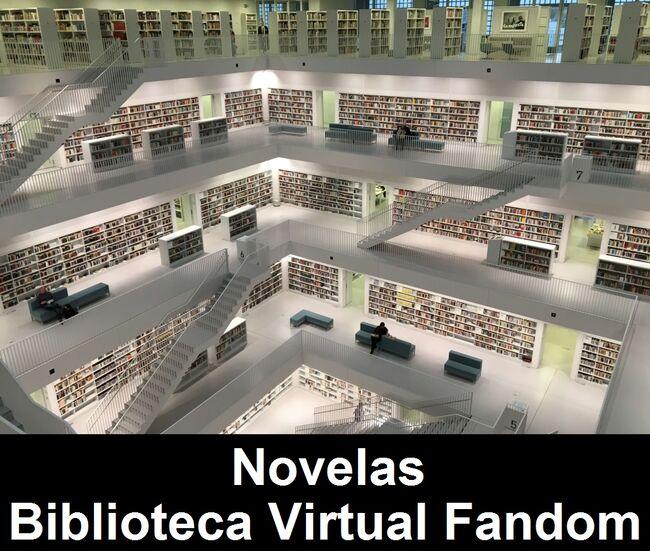 Novelas de la Biblioteca Virtual Fandom.jpg