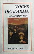 Voces de alarma, Jaime Valdivieso