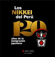 Los nikkei del Perú, 120 años de la inmigración japonesa