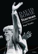 David Bowie Starman, la biografía definitiva