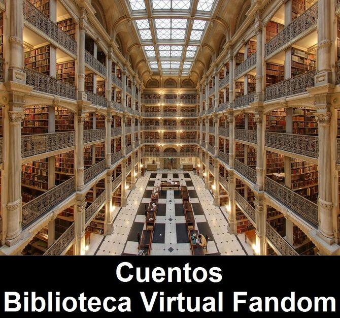 Cuentos de la Biblioteca Virtual Fandom.jpeg