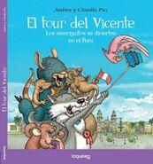 El tour del Vicente, los ameriguitos se divierten en el Perú