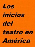 Los inicios del teatro en América