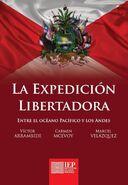 La expedición libertadora entre el océano Pacífico y los Andes