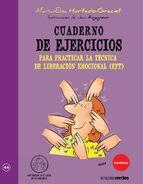 Cuaderno de ejercicios para practicar la técnica de liberación emocional (EFT)