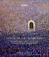 Señor de los Milagros. Unidos todos como una fuerza, hagamos grande nuestro Perú
