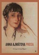 Anna Ajmátova, Prosa