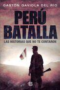 Perú batalla, las historias que no te contaron