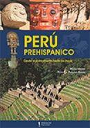 Perú prehispánico desde el poblamiento hasta los Incas
