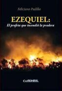 Ezequiel, el profeta qie incendió la pradera