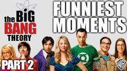 The Big Bang Theory BEST MOMENTS (Part 2) - Warner Bros