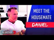 Meet Loose Cannon Daniel - Housemate Announced - Big Brother Australia